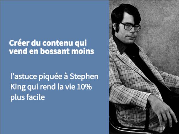 l'astuce piquée à Stephen King qui rend la vie 10% plus facile