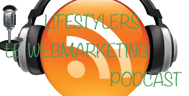 lifestylers le webmarketing podcast